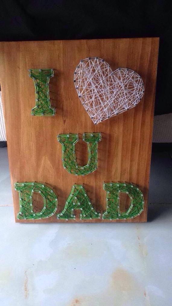 i love u dad string art