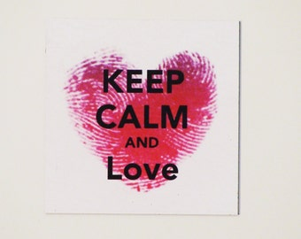 KEEP CALM and LOVE Magnet