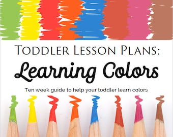 Toddler Lesson Plans: Learning Colors