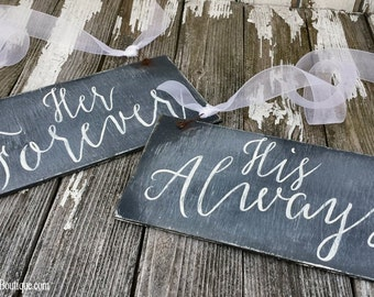 Rustic Wedding Chair Signs | Her Forever and His Always | Chalkboard Signs | Reversible Wedding Signs | Chalkboard Signs | Double Sided