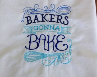 embroidered bakers gonna bake flour sack towel embroidered kitchen towel embroidered tea towel - Bakers Gonna Bake Kitchen Redwork Embroidery Designs