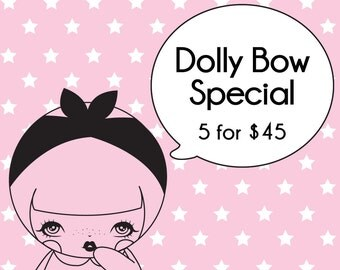 Dolly Bow Special