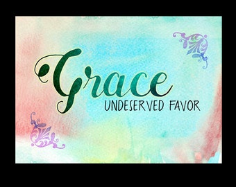 Inspiration Print / Grace / Watercolor Grace Print / Digital Download / Grace Digital Download / 5x7 / 5x7 Printable