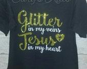 Heat Press Glitter htv Shirt Glitter in my veins Jesus in my heart Sparkle Gold