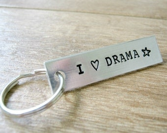 I Love Drama Keychain, Acting, Theater Geek, Actor gift, Aluminum Bar, backside available, director gift, Acting School Graduate