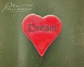 dream photo, dream print, wedding gift, red heart art, valentines art, heart art, Love heart, Valentines Day art, heart photo, heart print