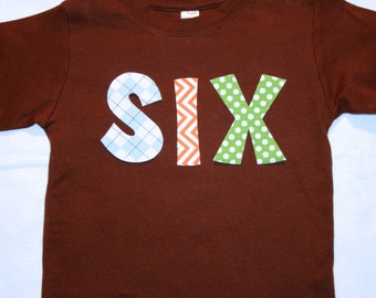 Boys 6th Birthday SIX Shirt - Size 6 brown long sleeve with chevron dots and argyle in orange light blue green
