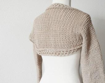 Cozy Wool Shrug - Hand Knit Women's Shrug Sweater in Beige 100% Wool - Toasty Knit Reversible Woolen Shrug/Sleeves. Writer's Shrug.
