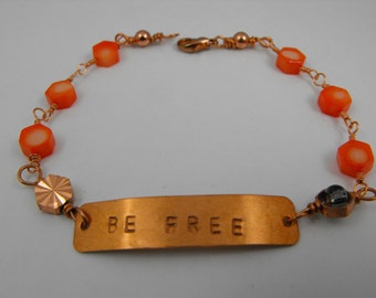 Pink Coral and Copper Whimsical Bracelet with Be Free Message