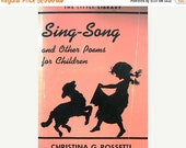 Valentines Day Sale 1966  Sing-Song and Other Poems for Children by Christina G. Rossetti, Nursery Rhyme Book, In the Country, Lullaby Baby