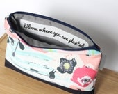 Makeup Quote Bag, Bloom Where You Are Planted, Floral Zipper Pouch, Sister Gift Idea