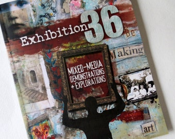 Art Book - Exhibition 36 - Mixed Media - Altered Art - Collage - Textures - Layers - Color - Junk Journals - Artsy -Claudine Helmuth