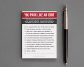 "Stocking Stuffer Under 10. Funny Novelty, Gag Gift. For Friend, Man, Woman. Sticky Notes. Sarcastic. ""Park Like An Idiot"" (NSN-X018)"