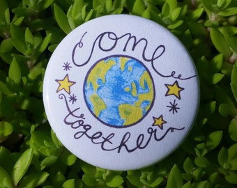 "COME TOGETHER 1.5"" Button: Bold, Hand-Drawn Design"