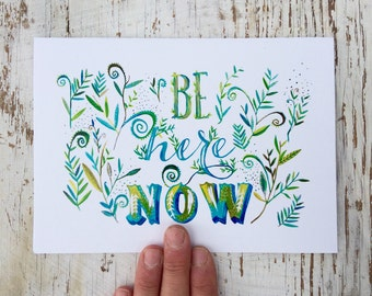 Be Here Now Card
