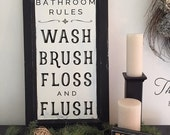 Bathroom Rules - Wash Brush Floss and Flush - Black hand painted lettering on reclaimed wood sign