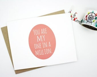 Valentine Card- I Love You Card- You Are MY One In A Million
