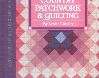 Country Patchwork and Quilting Book
