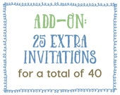 Add-On : 25 Extra Invitations for a Total of 40 Invitations