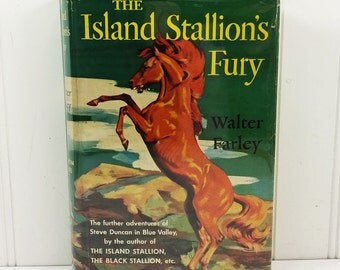 The Island Stallion's Fury by Walter Farley, 1951 Second Printing