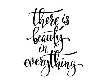 There is beauty in everything - door decal - wall decal - mirror decal - vinyl lettering - script style letters - dorm decal - inspirational