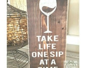 One Sip at a Time sign