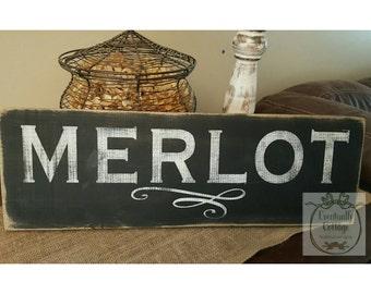 Rustic, handpainted Merlot sign