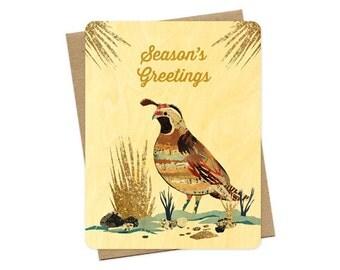 Quail Wood Holiday Card - A Collaboration with Mixed Media Artist Dolan Geiman - Real Wood Christmas Card - Season's Greetings - WC2224