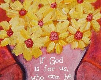 Scripture Print Bible Verse Faith Art Romans 8:31 Whimsical Flower Print
