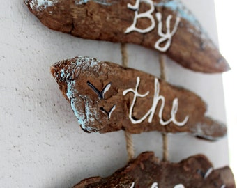 By the Sea Sign , Driftwood Decoration, Coastal Home Decor ,  Beach Sign