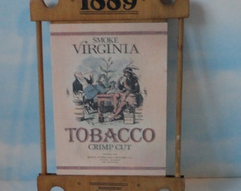 1889 Smoke Virginia Tobacco Crimp Cut Wooden Sign. 1988 Reproduction Sign by Traditions.