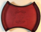 NEW SMALLER SIZE!!!! Blood Red Double Axe Head Leather Valet Tray. Christmas Pricing!