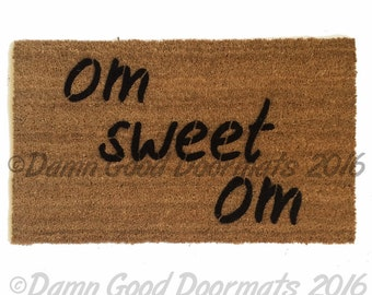 The Original mantra- om sweet om™ -  doormat- clean house  zen namaste