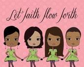 Let Faith Flow Forth