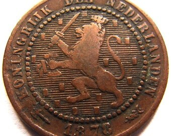 ANTIQUE Over 135 Years Old 1878 NETHERLANDS 1 Cent LION Bronze Coin Charm Pendant