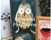 Reserved For Dianne, Original Acrylic Painting Of Two Owls On Wood by Rina Miriam Drescher