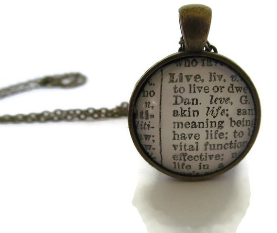 LIVE Definition Necklace, Dictionary Necklace, Word Definition, Round Pendant with Chain,  Silver Plated or Bronze