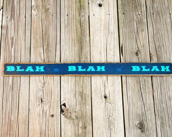 BLAH BLAH BLAH Sign - Graduation Gift - Minimalist Wall Hanging - Home Office Decor - Blue/Turquoise Decor - Dorm Room - Quirky Phrase Sign