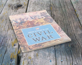 Vintage book The Great Battles of the Civil War by The Editors of Life 1963