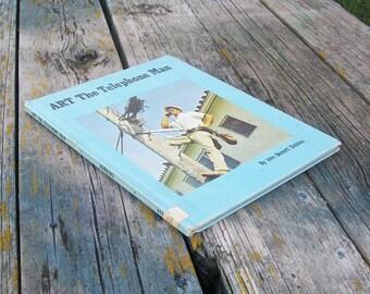 Vintage book Art The Telephone Man by John Bennett Dobbins 1969