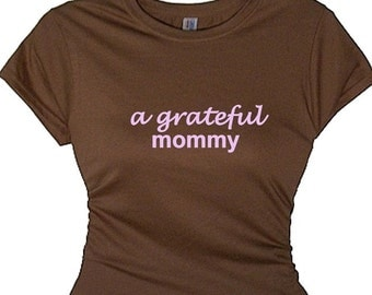 A Grateful Mommy Mom T Shirt, TShirt Gift for Woman, Mom Tee Shirt, Thoughtful  Gifts, Cute Valentine Gift