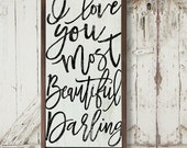 I Love You Most Beautiful Darling Large Framed Rustic Sign