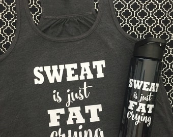 Sweat is just fat crying Personalized Flowy racerback tank top workout shirt initials vine monogram exercize 21 day fix