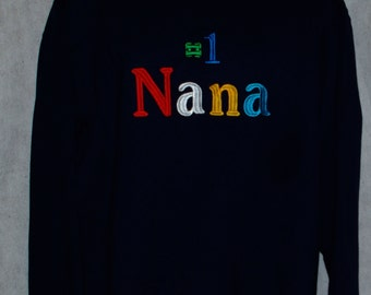 Nana Sweatshirt, Custom Personalize Grandparent Gift, With Name, For Grandma, Grammy, Mammy, Pippa, No Shipping Fee, Ships TODAY, AGFT 367