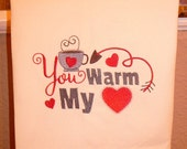 Embroidered kitchen towel - You Warm my Heart