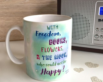 Oscar Wilde Inspirational Quote Mug Who could not be happy Book lovers mug