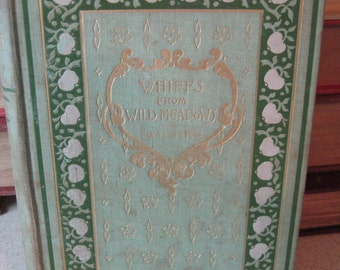 Whiffs From Wild Meadows by Sam Walter Foss Published 1896
