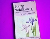 Spring Wildflowers of the San Francisco Bay Region - 1950 Paperback Vintage Book about Flowers