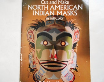 Cut and Make North American Indian Masks in Full Color, 1989