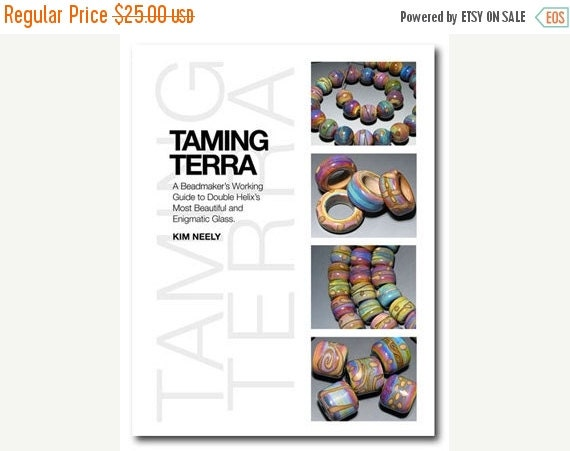 50% OFF Taming Terra - Lampwork Tutorial, Kim Neely
